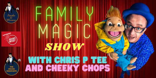 Family Magic Show with Chris P Tee and Cheeky Chops at Smoke and Mirrors Magic Bar in Bristol, get your tickets here.